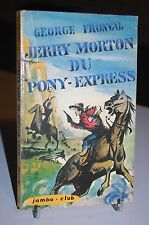 "JERRY MORTON DU PONY-EXPRESS ""Jambo-club"" N°6"