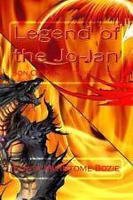 Legend of the Jo-Lan : Son of the Phoenix Lord by Edwin Bozie (2012, Paperback)
