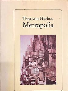METROPOLIS - THEA VON HARBOU - EDIZIONE STUDIO TESI 1993