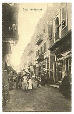 EGYPT SUEZ La Marche Market Street Scenc Shops VINTAGE POSTCARD