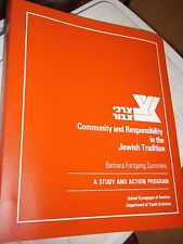 Community And Responsibility In The Jewish Tradition Study & Action Program Usy