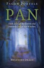 Pagan Portals - Pan: Dark Lord of the Forest and Horned God of the Witches (Pape