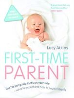 First-Time Parent by Lucy Atkins NEW