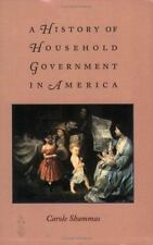 A HISTORY OF HOUSEHOLD GOVERNMENT IN AMERICA - NEW PAPERBACK BOOK