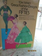 1985 Tom Tierney Fashion Designs of the 50's 30 Haute couture costumes by Dior