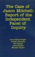 Case of Jason Mitchell : Report of the Independent Panel of Inquiry Paperback