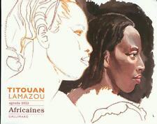 Agenda 2012 - Titouan Lamazou, Africaines, Buchkalender mit zahlreichen Bildern