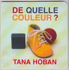 De quelle couleur +  1, 2, 3 Tana Hoban