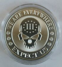 1 oz 999 Silver coin skull 2nd amendment we are everywhere expect us 3 percenter