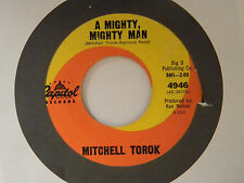 Mitchell Torok 45 MIGHTY MIGHTY MAN / SUPPOSED TO BE HURTIN'   VG  to VG+