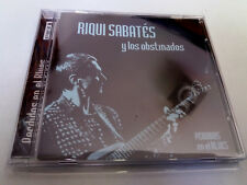 "RIQUI SABATES Y LOS OBSTINADOS ""PERDIDOS EN EL BLUES"" CD 10 TRACKS"