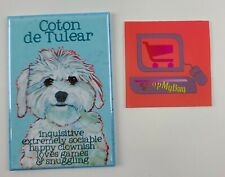 "Coton de Tulear ""Inquisitive extremely sociable happy clownish."" Magnet 3x2"