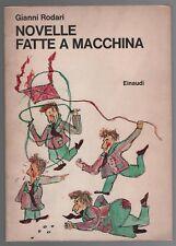 GIANNI RODARI NOVELLE FATTE A MACCHINA - EINAUDI 1° EDIZIONE 1973