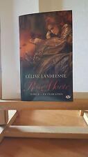 ♦ Céline LANDRESSIE - Rose Morte - Tome 1 - Milady - Mars 2015