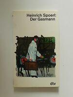 Heinrich Spoerl Der Gasmann dtv Verlag