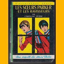 Bibliothèque Verte LES SŒURS PARKER ET LES RAVISSEURS Caroline Quine 1966