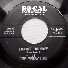 VERSATILES hairline crack ORIG.RO-CAL 45 Lundee Dundee Whisper in your Ear dm657