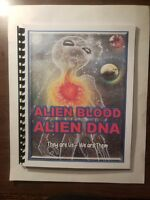 ALIEN BLOOD ALIEN DNA - Blue Planet Project Book #25 – Aliens and UFOs