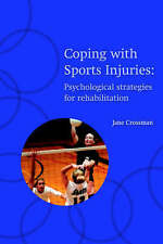 Coping with Sports Injuries : Psychological Strategies for-ExLibrary