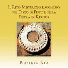 Il Rito Misterioso Racchiuso Nel Disco Di Festo e Nella Pietra Di Kernos by...