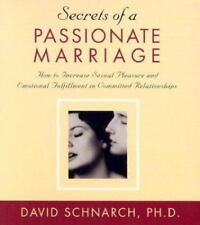 Secrets of a Passionate Marriage: How to Increase Sexual Pleasure and Emotional
