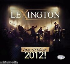 LEXINGTON CD Ma sretno Album 2012 Dobro Da Nije Veće Zlo U Srce Udaraj Best Hit