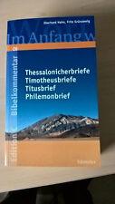 Bibelkommentar Edition C Thessalonicher,Timotheus,Titus,Philimonbriefe (L.1.11.2