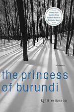 The Princess of Burundi, Eriksson, Kjell, Good Used  Book