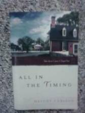 All in the Timing (Tales from Grace Chapel Inn) - Paperback - VERY GOOD