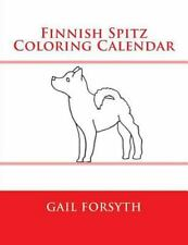 Finnish Spitz Coloring Calendar by Gail Forsyth (2015, Paperback)