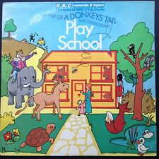 PLAY SCHOOL Tale Of A Donkey's Tail Stories LP 1976 BBC Carol Chell Johnny Ball