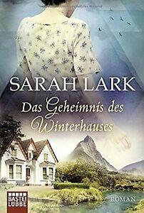 Das Geheimnis des Winterhauses: Roman von Lark, Sarah   Buch   Zustand gut