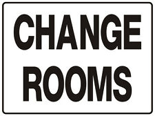 WAYFINDER / DIRECTIONAL SIGN CHANGE ROOMS 5mm corflute 300MM X 225MM""