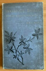 BREAKFAST DISHES BY M.L. ALLEN (J.S. VIRTUE & CO. LIMITED 1891)