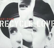 Izzi Dunn - Recycle Love - CD Digipak (2017) - Brand NEW and SEALED