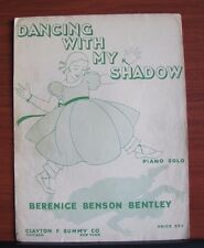 Dancing With My Shadow - 1937 sheet music - Piano Solo - Bernice Bentley