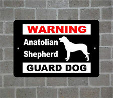 Anatolian Shepherd warning GUARD DOG breed metal aluminum sign