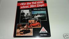 Wer den Tod nicht scheut, fährt Lloyd Autos aus Bremen LP 300 400 600 Borgward