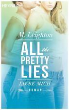 Liebe mich - All the pretty lies 3 von M. Leighton (2017, Taschenbuch)