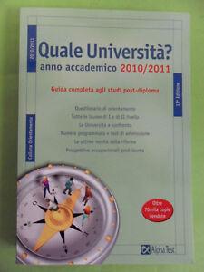 QUALE UNIVERSITA'? ANNO ACCADEMICO 2010-11 - ALPHATEST ORIENTAMENTO 2010