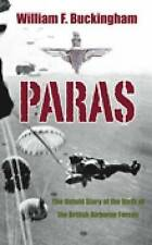 Paras: The Untold Story of the Birth of the British Airborne Forces, 0752445944,