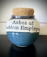 """Funny Handmade Pot Jug Pottery  """"ashes Of Problem Employees"""" Tumbleweed Boss"""