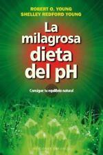LA MILAGROSA DIETA DEL PH by Robert O. Young (2012, Paperback)