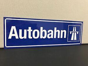 "Autobahn road sign German European Porsche BMW Mercedes Audi vw 18"""