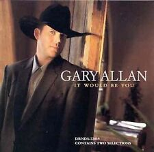 Allan, Gary : It Would Be You  Send Back My Heart CD