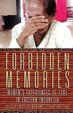 Forbidden Memories: Women's experiences of 1965 in Eastern Indonesia (Herb Feith