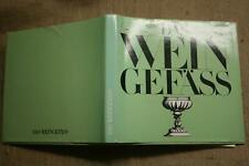 Sammlerbuch 78 alte Weingläser Weingefäße Winzer Weinkunst Weinkrug