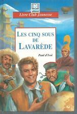 Les cinq sous de Lavarede.Paul D'IVOI.Hemma cartonné SF27A