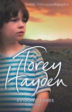 Innocent Foxes: A Novel,Torey Hayden