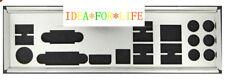 Gigabyte I/O Io Shield Blende Bracket Ga-880Gm-Ud2H Ga-Ma785Gpmt-Ud2H #G298 Xh